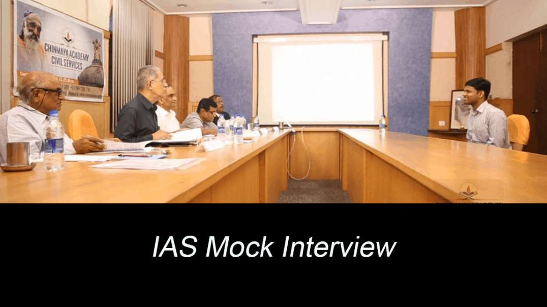 IAS Mock Interview