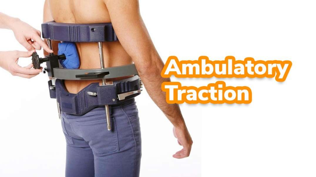 Ambulatory Traction Physical Therapy