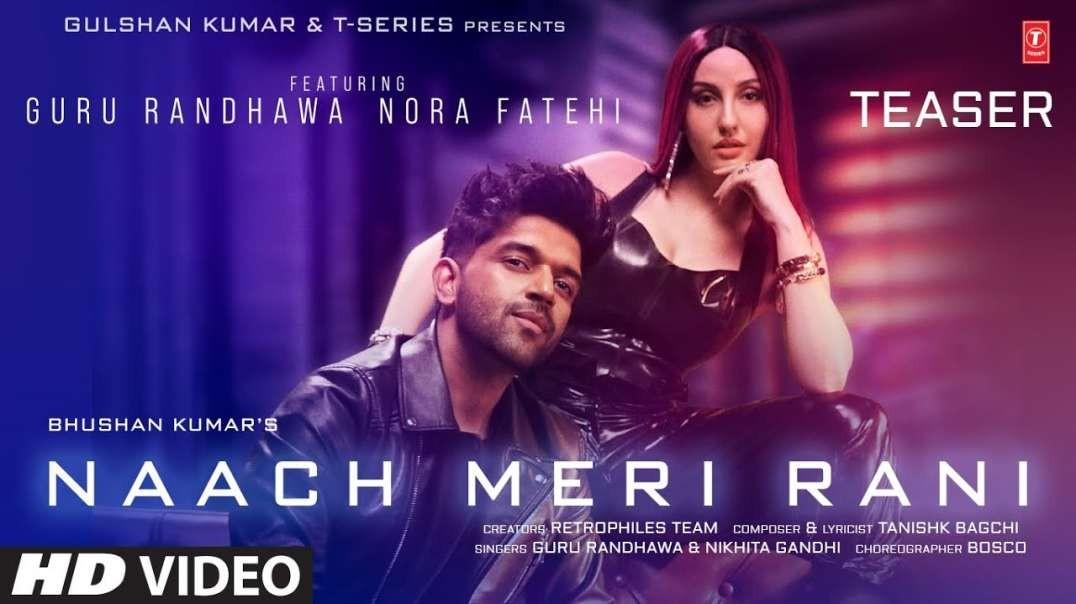 Naach Meri Rani: Guru Randhawa Feat.