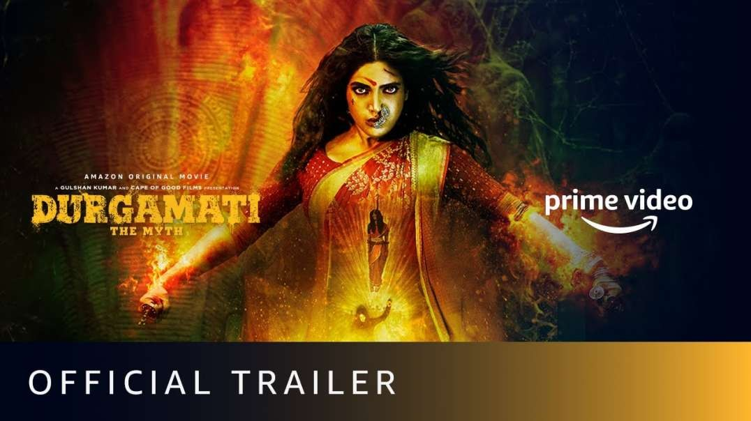 Durgamati The Myth - Official Trailer