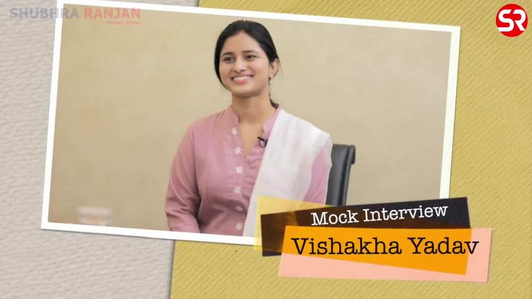 AIR 6 Vishakha Yadav (Classroom Student) _ UPSC _ Civil Service Exam 2019 _ Topper Interview